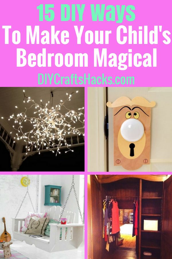 15 DIY Ways to Make Your Child's Bedroom Magical, bedroom decor teenage girl...