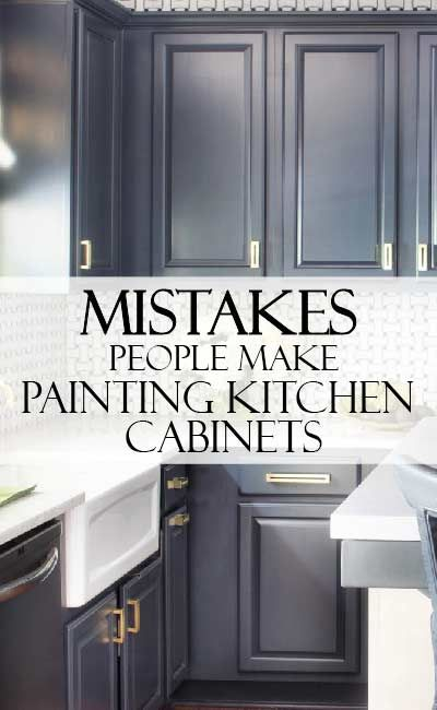 Learn from others, how to paint your kitchen cabinets correctly. Avoid these maj...