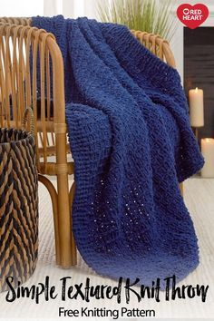 Simple Textured Knit Throw free knit pattern in Sweet Home yarn. This warm throw...