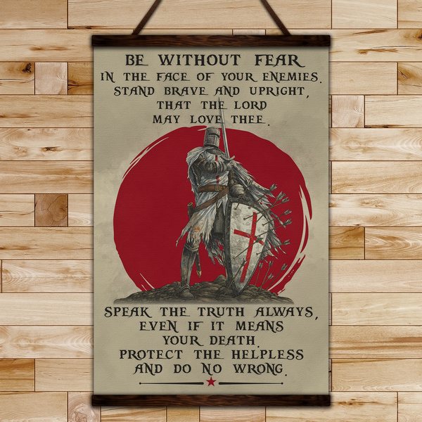 KT014 - Be Without Fear - English - Knight Templar Canvas With The Wood Frame