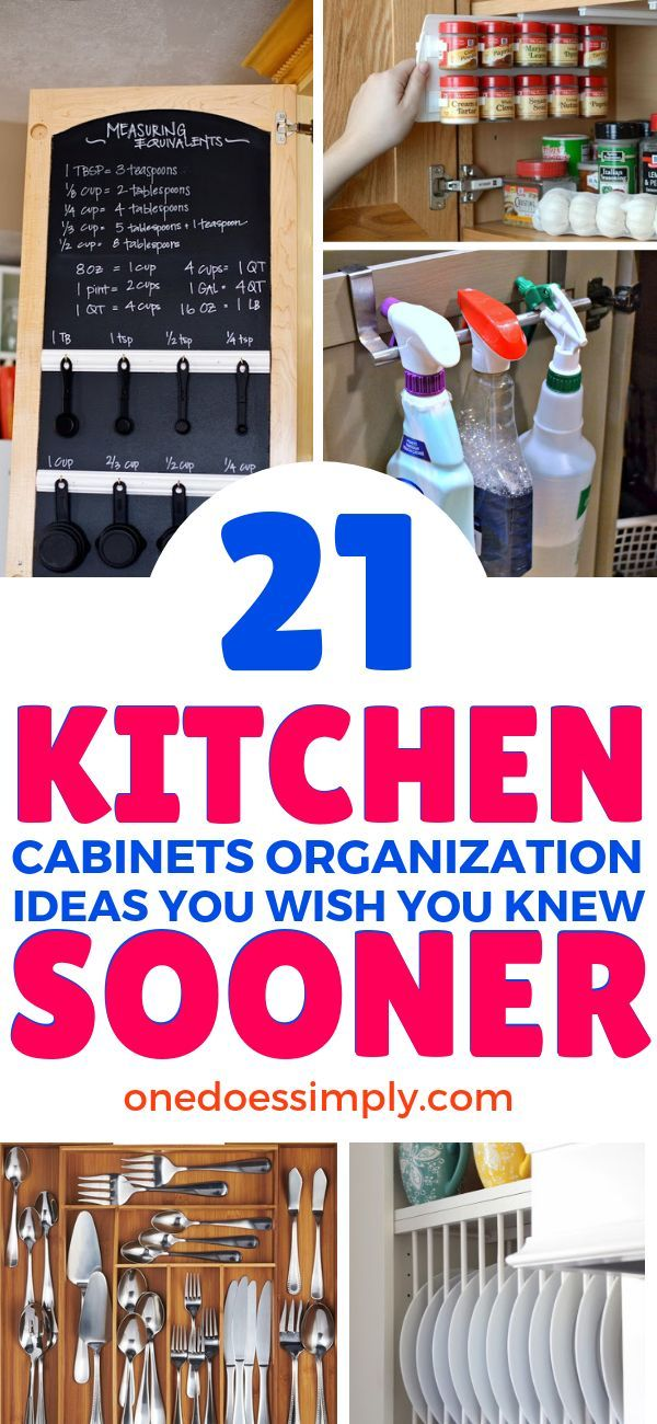 21 Genius Ways to Organize Your Kitchen Cabinet