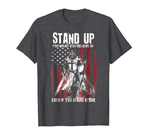 Knights Templar T-Shirt Stand Up Crusader Warrior