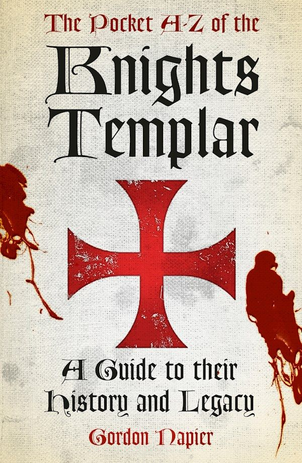 The History Press | The Pocket A-Z of the Knights Templar