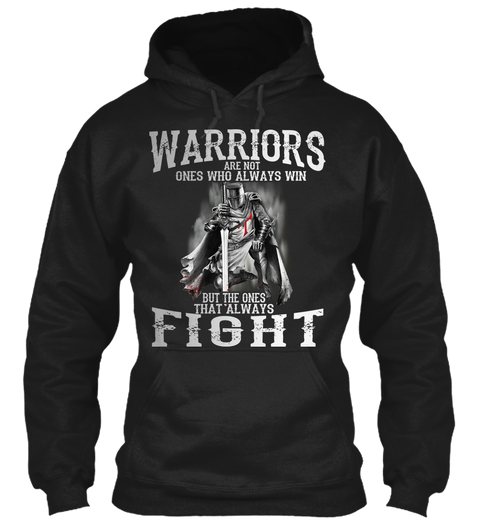 Warriors Always Fight ! Products from Knight Templar 1776 | #knightstemplarshirt...