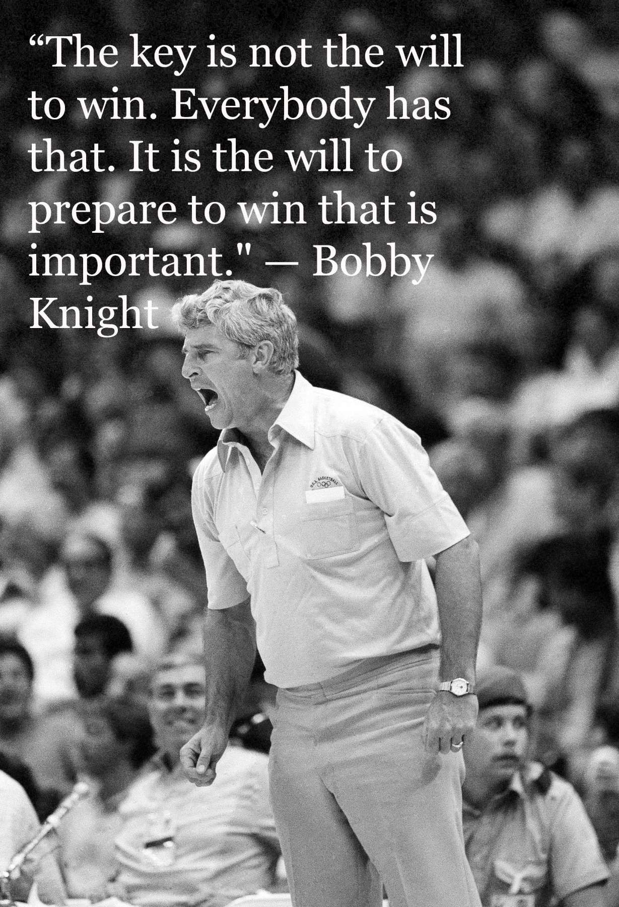 15+ Famous Bobby Knight Quotes